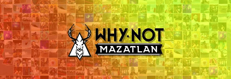 WhyNot Mazatlan